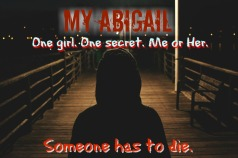 My ABigail Promo 2 short quote BEST ONE
